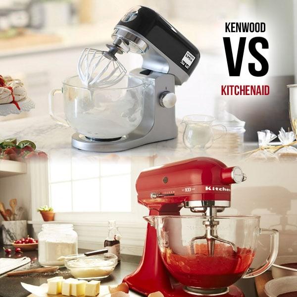 Máy trộn bột KitchenAid và Kenwood - loại nào tốt hơn?