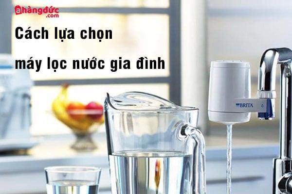 chọn mua máy lọc nước
