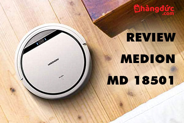 Review robot hút bụi Medion MD 18501