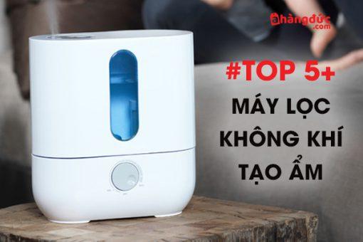 Top 5+ máy lọc không khí tạo ẩm tốt nhất hiện nay
