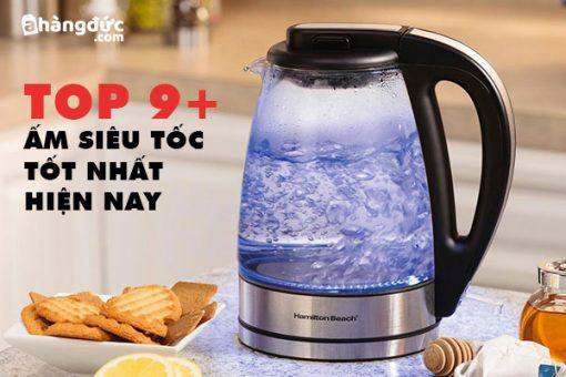 Ấm đun nước siêu tốc loại nào tốt nhất hiện nay?
