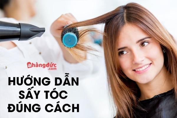 Hướng dẫn sấy tóc đúng cách