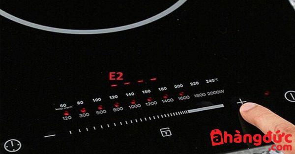Bếp hồng ngoại báo lỗi E2 nguyên nhân do đâu ?
